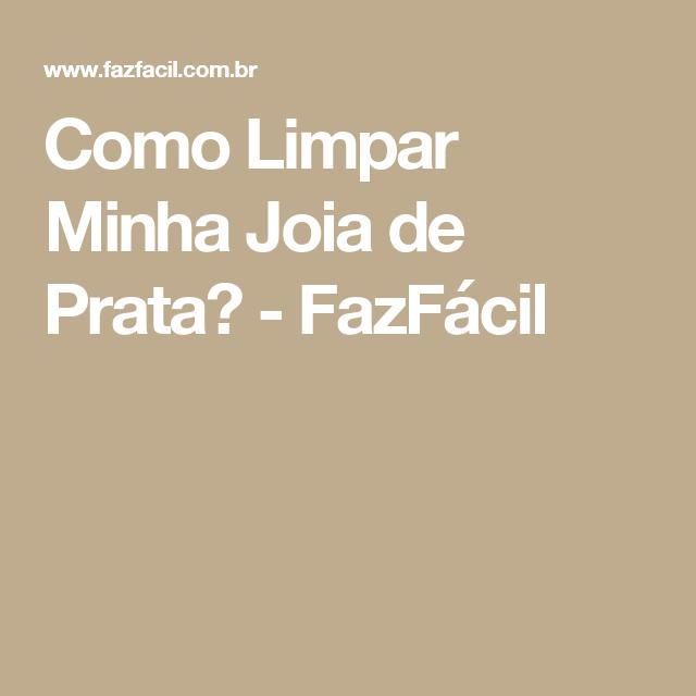 44238656ed7 Como Limpar Minha Joia de Prata  - FazFácil