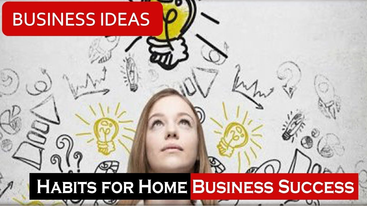 5 Tips to Develop New Habits for Home Business Success | Business ...