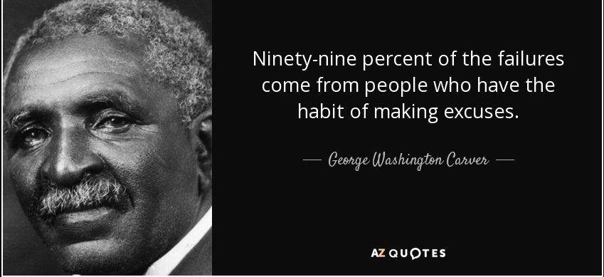 No Excuses washington quotes, 25th quotes