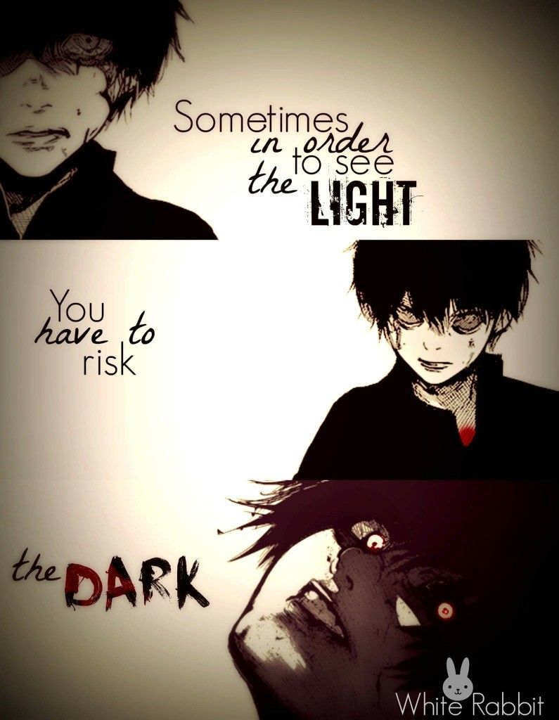 Tokyo Ghoul Tokyo Ghoul Quotes Anime Quotes Inspirational Ghoul Quotes