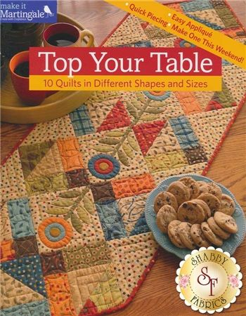 Top Your Table Book: Top Your Table is a book sure to brighten any room with small quilts that are a joy to create and that make a beautiful accent to any table. Included are patterns for 10 table accents in a variety of styles for all quilters.