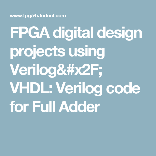 FPGA digital design projects using Verilog/ VHDL: Verilog