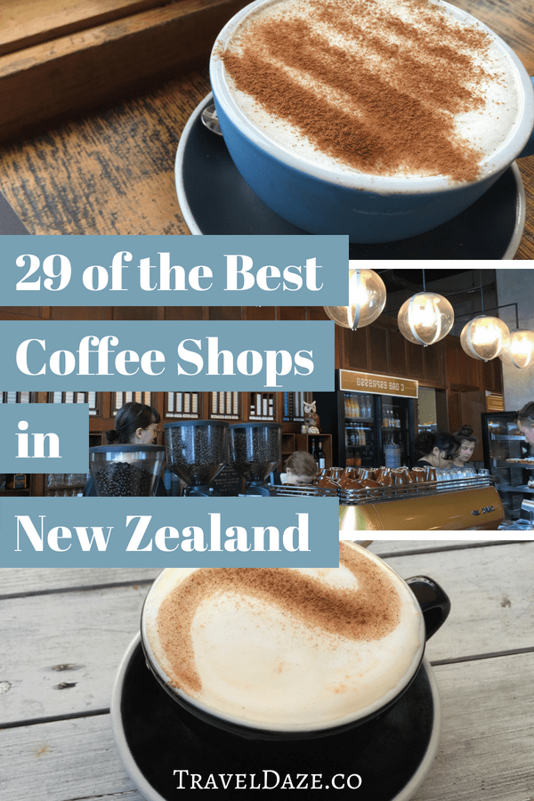 New Zealand Coffee Guide 29 Of The Best Coffee Shops In New Zealand Best Coffee Shop Best Coffee Coffee Guide