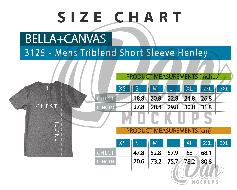 Size Chart Bella Canvas 3125 Mens Triblend Short Sleeve Henley Tee Measures Shirt Measures Tee Size Chart Shirt Si In 2020 Comfort Colors Size Chart Coach Jacket