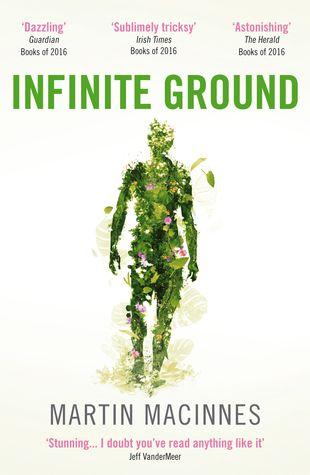 #16 Infinite Ground by Martin MacInnes | Books, Infinite ...