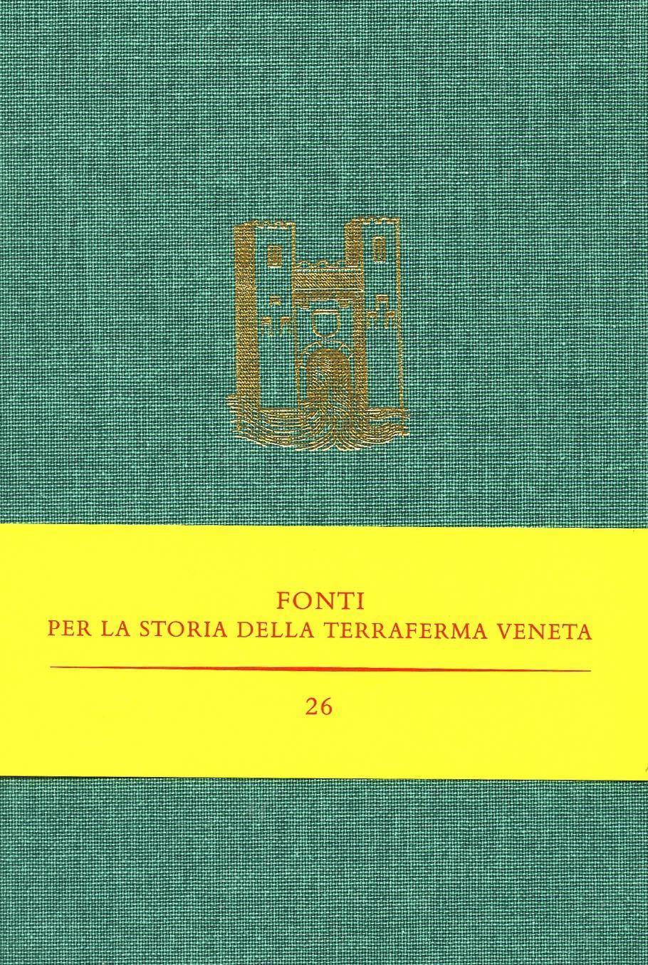 Il processo tra il comune di Treviso e il Patriarca di Aquileia (1292-1297) / a cura di Remy Simonetti. - Roma : Viella, 2010