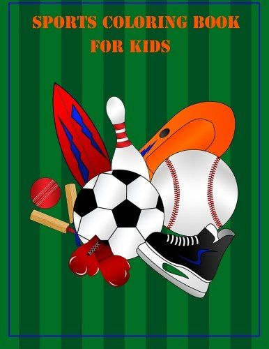 Sports coloring book for kids by Brothergravydesigns http://www.amazon.com/dp/1530205883/ref=cm_sw_r_pi_dp_nx1Zwb1SMJZMK  #coloringpages #coloringbooks #coloringbooksforkids #coloring #colouring