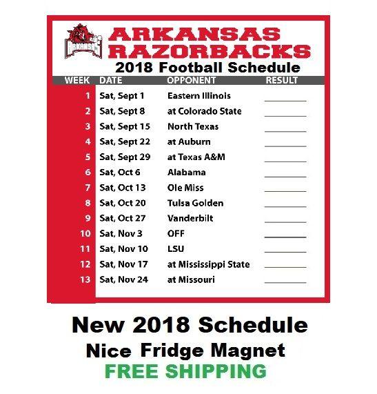 Arkansas Razorbacks 2018 College Football Schedule Refrigerator