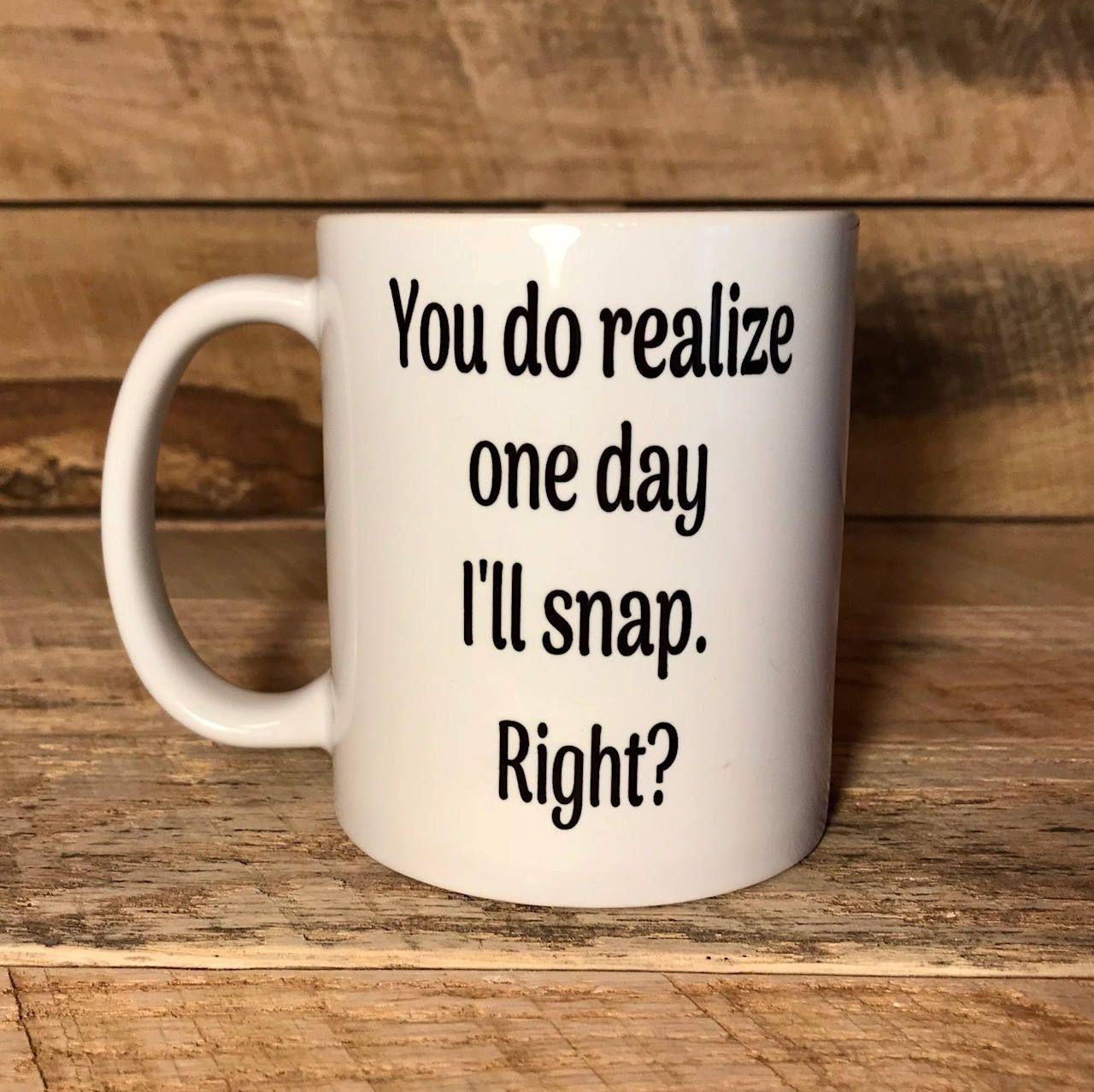 Funny Coffee Mug Mug With Sayings Mugs Coffee Mugs Home And Living Mug For Gift Gift For Mom Gift For Sister Co Worker Funny Coffee Mugs Coffee Humor Mugs