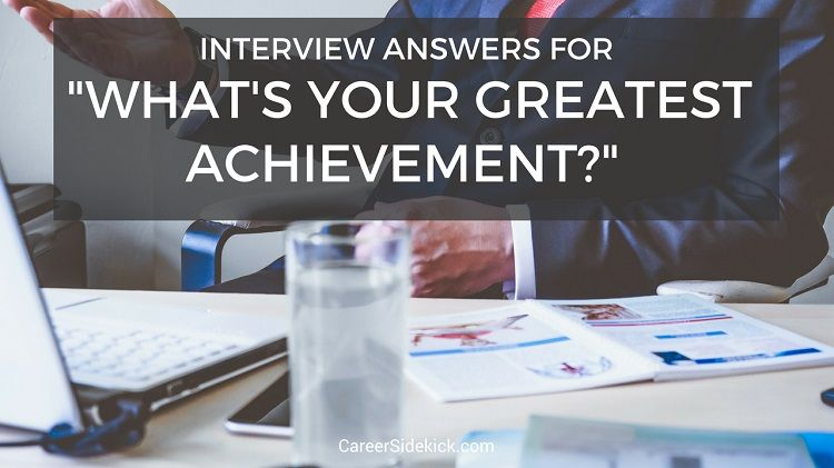 Answering The Greatest Achievement Interview Question Pinterest