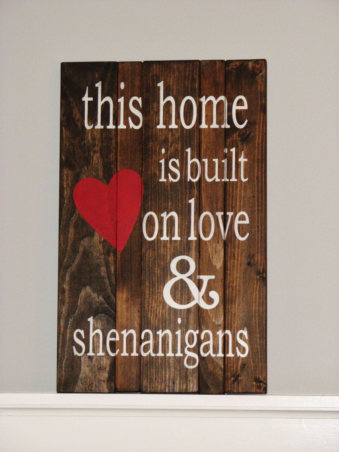 Download This Home is Built on Love & Shenanigans Sign (approx. 11 ...