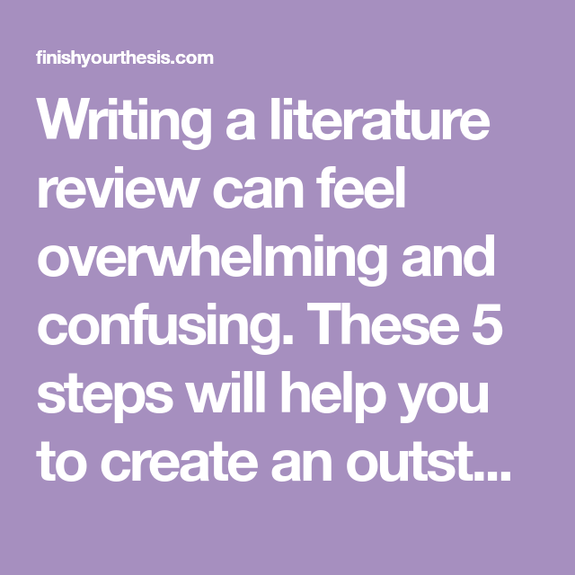 How To Finish Your Phd Literature Review Even If You Can T Stop Reading Literature Writing Feelings