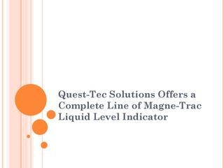quest-tec solutions offers a complete line of magne-trac liquid level indicator