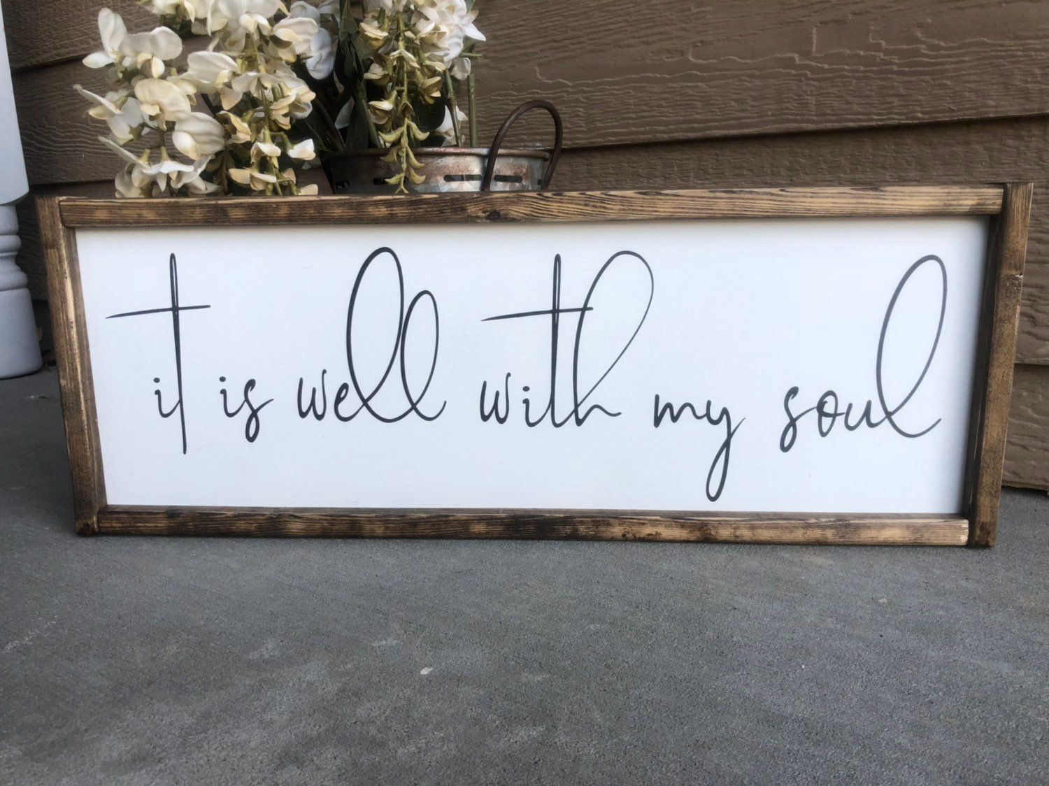 Signs With Quotes Farmhouse Decor Farmhouse Signs It Is Well With My Soul Sign Wall Decor Signs For Home In 2020 Home Decor Signs Wood Signs Decor