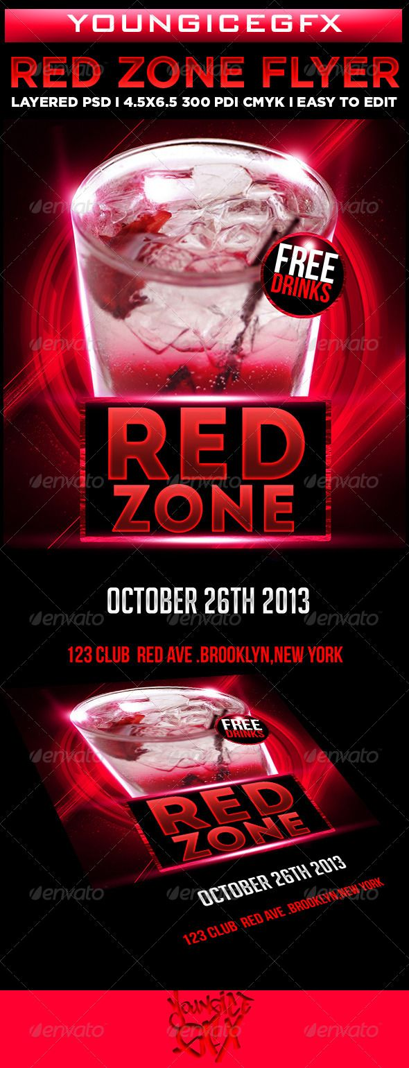 Red Zone Flyer Template  #GraphicRiver         Red Zone Flyer Template   -Size:4.5×6.5 w Bleeds -CMYK -300DPI -Easy To Edit -Includes Everything   Fonts Used:  Intro  .ffonts /Intro-Inline.font Big Noodle Titling  .dafont /bignoodle-titling.font  Dont forget to rate, thanks     Created: 26October13 GraphicsFilesIncluded: PhotoshopPSD Layered: Yes MinimumAdobeCSVersion: CS6 PrintDimensions: 4.5x6.5 Tags: club #drinks #flyer #night #party #red #template #youngicegfx #zone