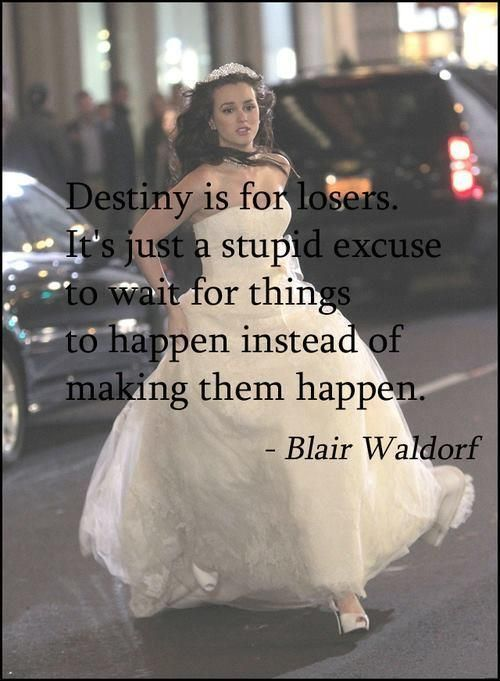 BLAIR WALDORF Gossip Girl sayings soul mates Image about quotes in Man, I feel like a woman by Morgan Bryant Movelle