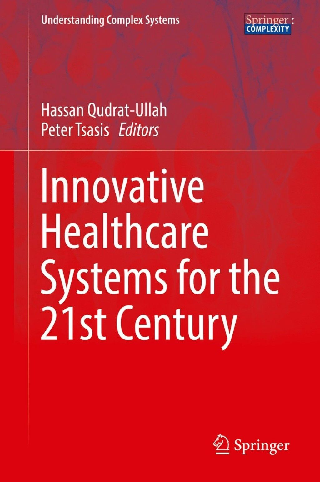 Innovative Healthcare Systems For The 21st Century Ebook Rental In 2020 Healthcare System Innovation Health Care