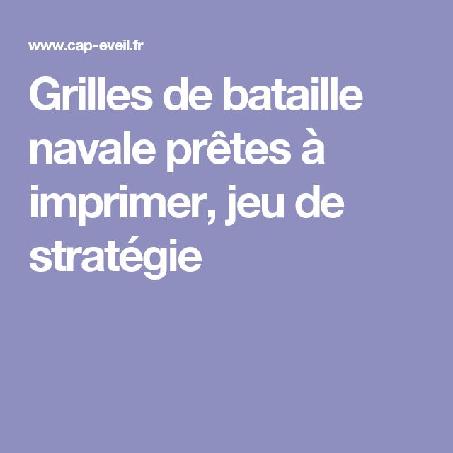 Grilles de bataille navale pr tes imprimer jeu de strat gie touch coul pinterest - Grille de bataille navale a imprimer ...