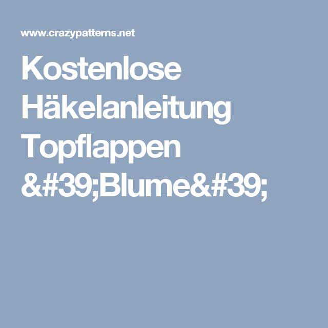 Kostenlose Häkelanleitung Topflappen \'Blume\' | vintage Häkeln ...