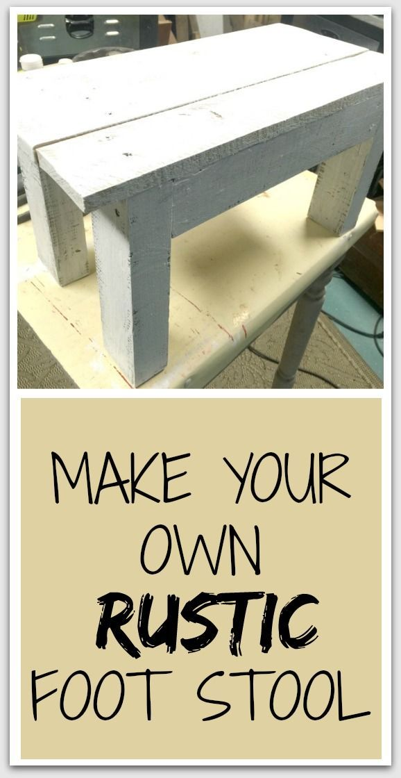 Awe Inspiring How To Build A Rustic Foot Stool Amazing Upcycle Unemploymentrelief Wooden Chair Designs For Living Room Unemploymentrelieforg