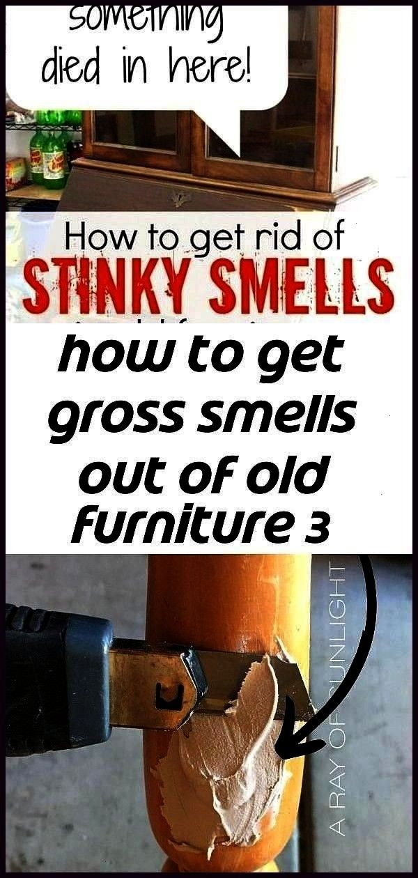 gross smells out of old furniture 3 Tips for Getting Rid of Odor in Furniture How to repa How to get gross smells out of old furniture 3 Tips for Getting Rid of Odor in F...