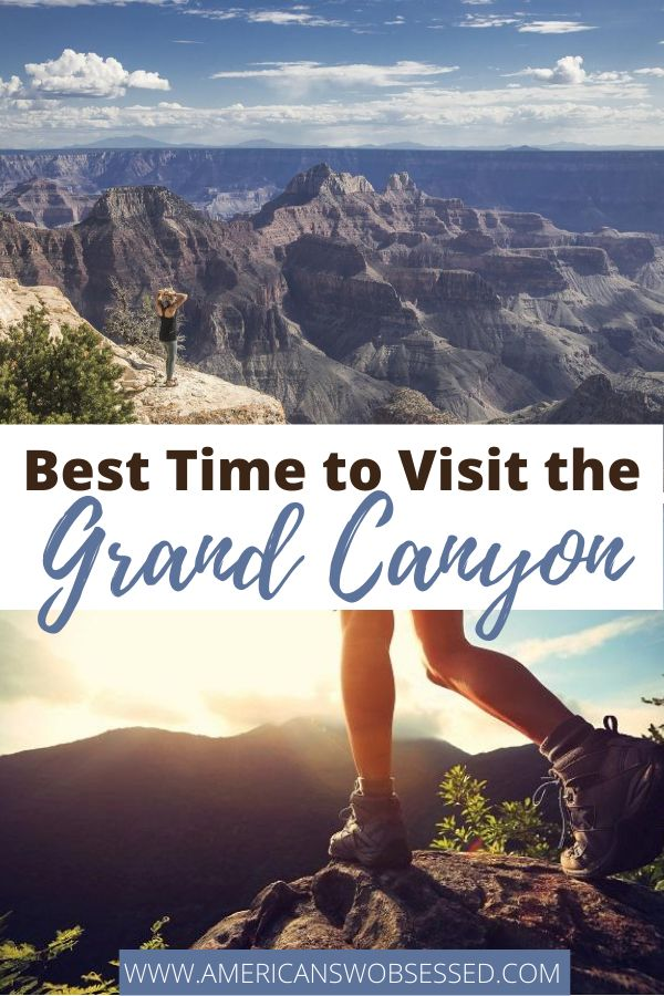 Best Time to Visit the Grand Canyon – American SW