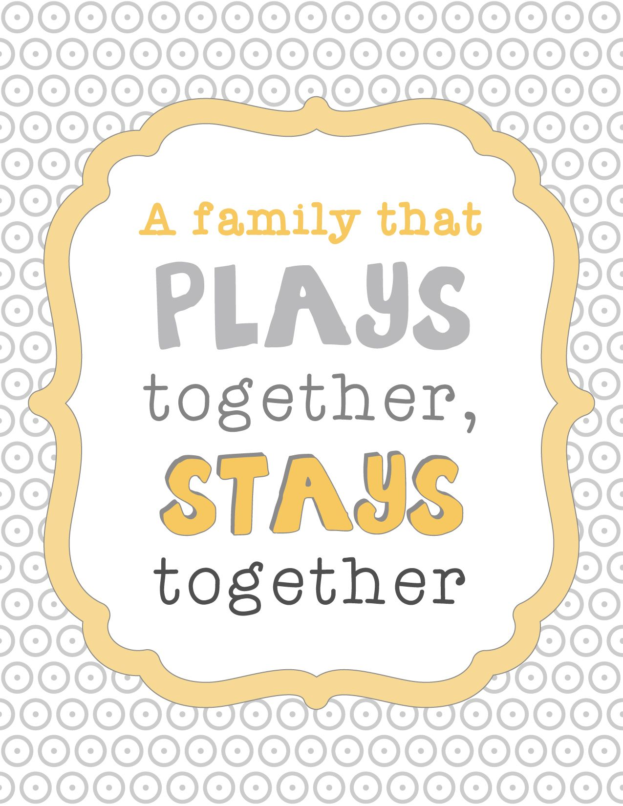 A Family That Plays Together Stays Together Quote Printable Mom It Forward Together Quotes Family Fun Quotes Family Time Quotes
