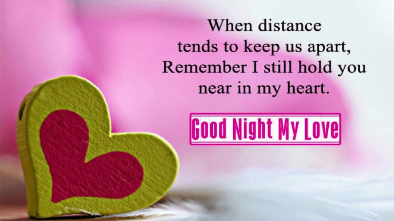 Good Night My Love Good Night Messages Good Night Quotes Romantic Good Night Messages