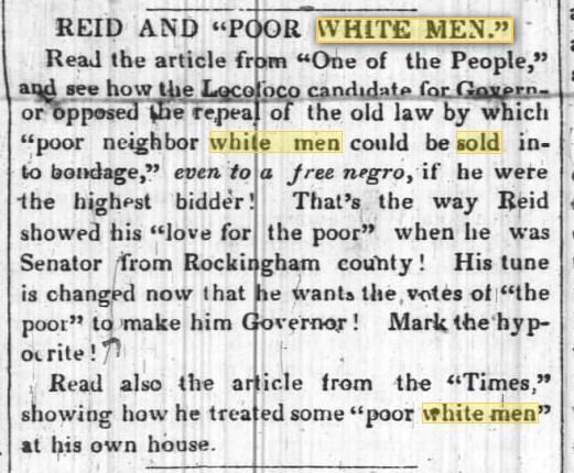 Poor Whites could be SOLD to Negro's  North State Whig- North Carolina 19 Jul 1848