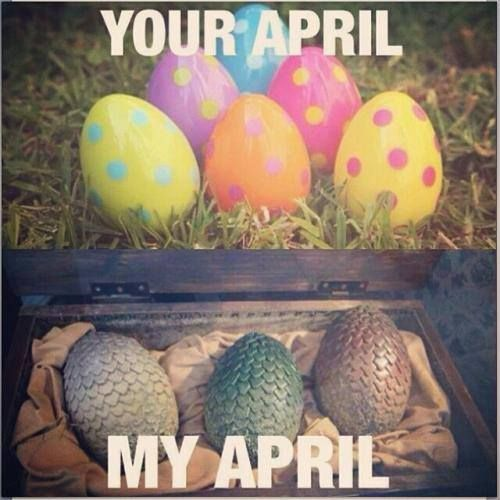 got game of thrones april eggs dragon eggs lol season funny game of thrones pinterest. Black Bedroom Furniture Sets. Home Design Ideas