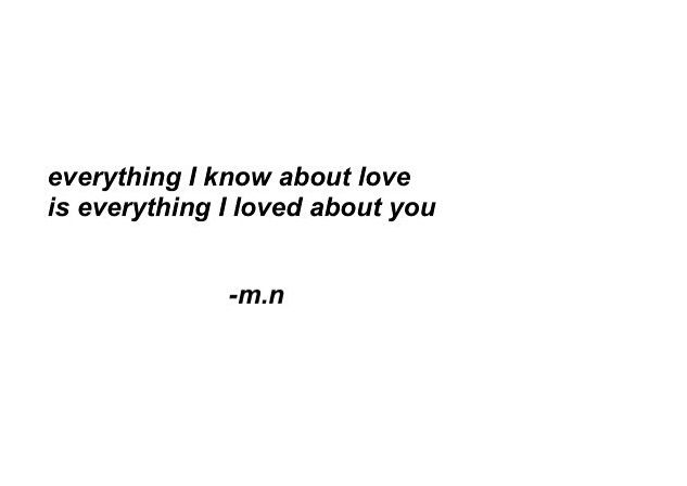 Everything I know about love...