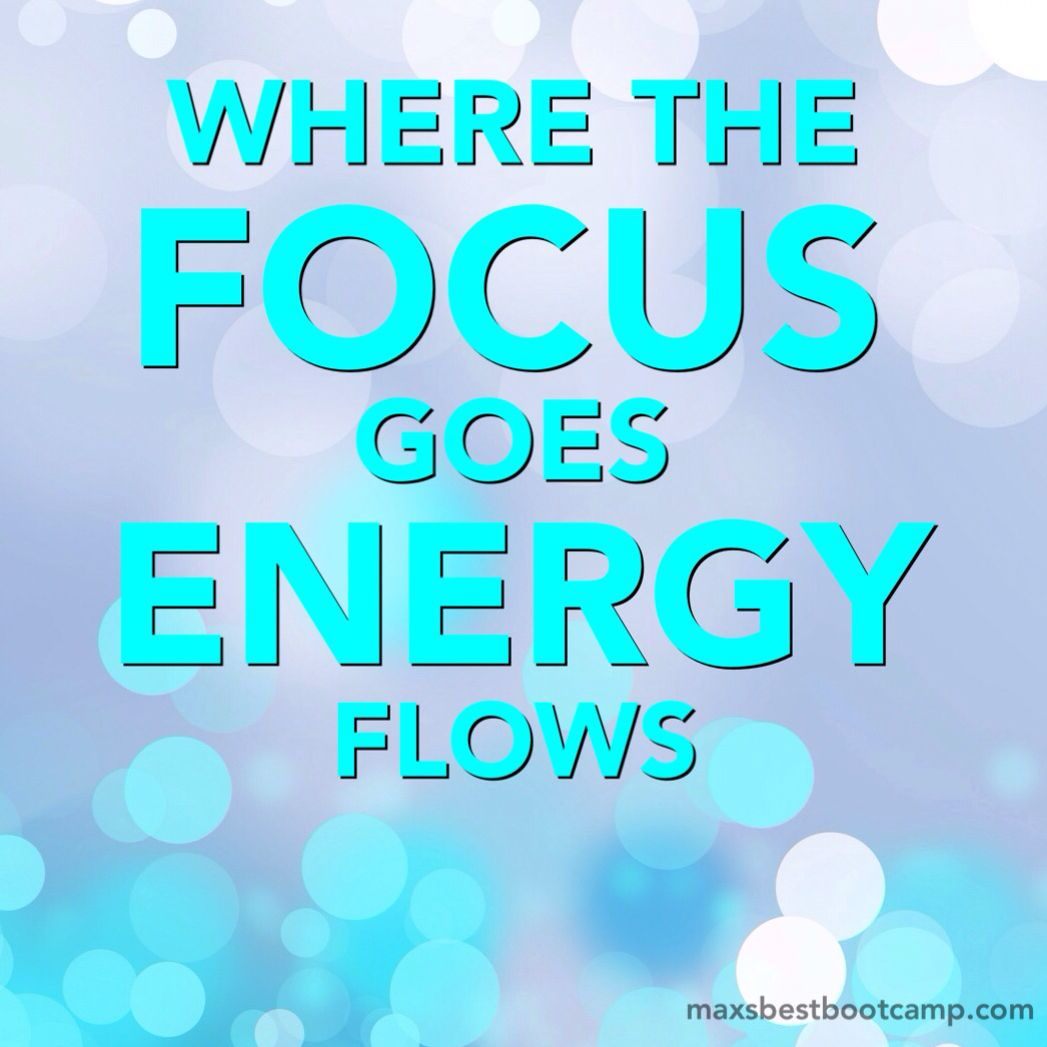 "Energy Quotes Where The Focus Goes Energy Flows."" Anon ⚡ ⚡ ⚡ Quote"