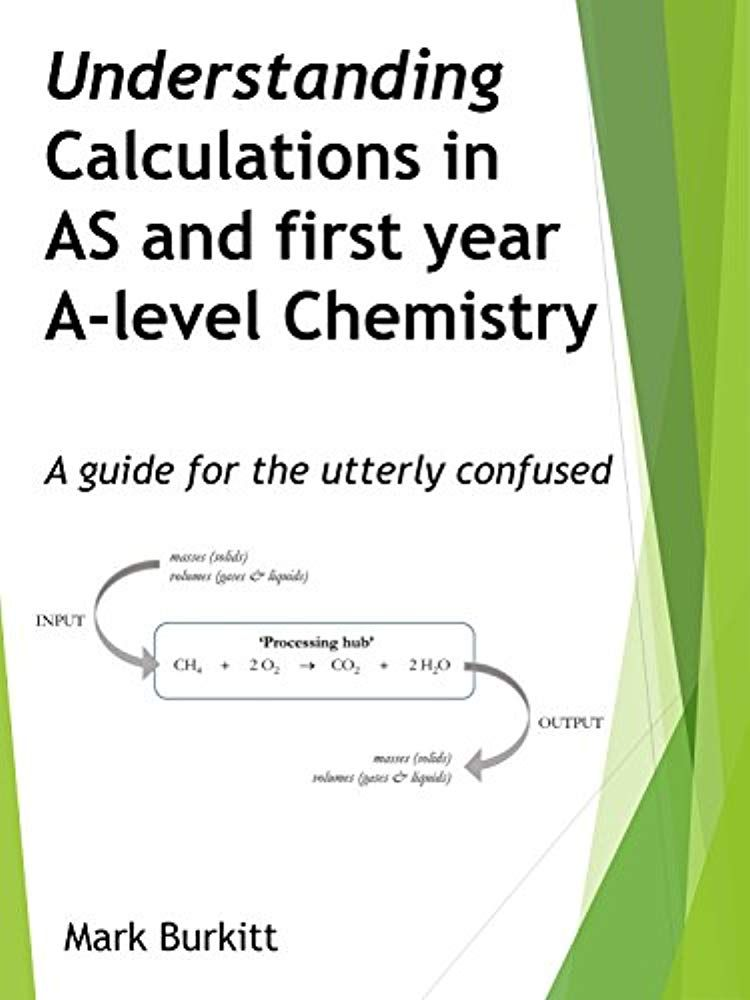 Calculations In As A Level Chemistry