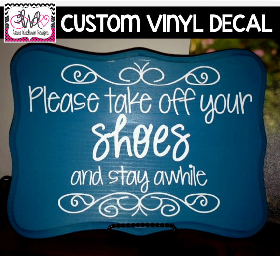 VINYL DECAL: DIY Please Take Off Your Shoes