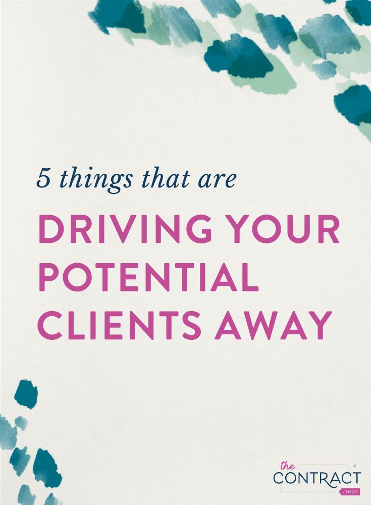 5 Things That Are Driving Your Potential Clients Away Blog 2
