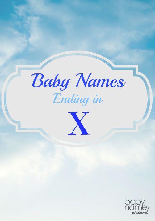 Baby Names Ending in -X. Names Like Maddox, Knox, Hendrix ...