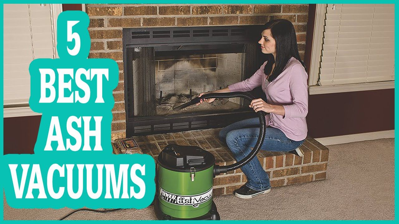 BEST ASH VACUUM CLEANERS REVIEWS OF ALL TIME? TOP 5 LIST | Vacuum ...