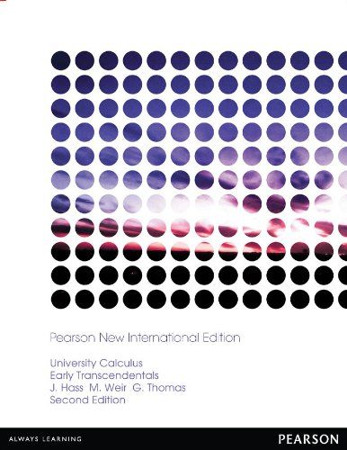 University Calculus, Early Transcendentals: Pearson New I…