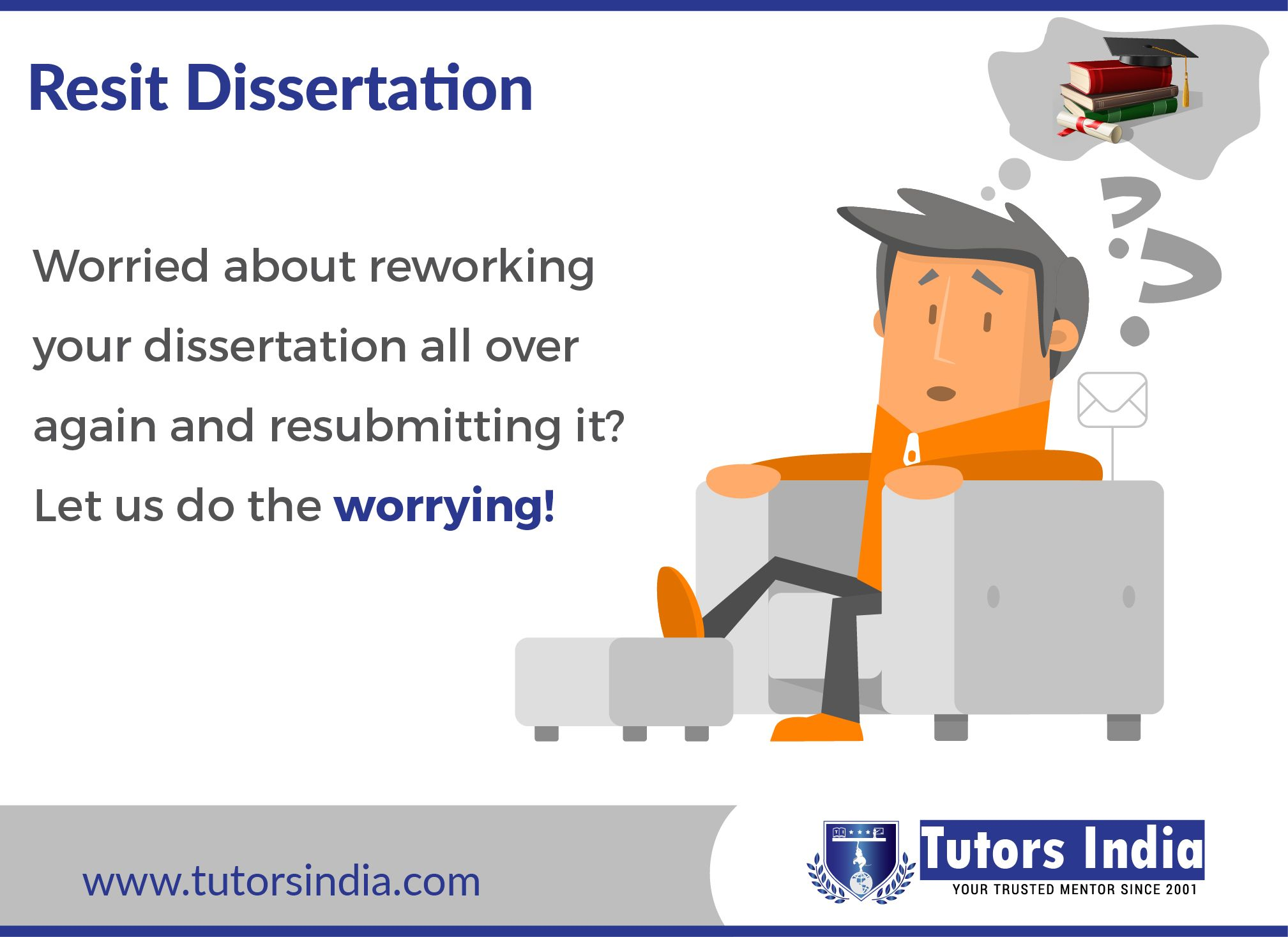 Resit Dissertation Service That Tutorsindia Offer Are Exemplary Where We Focu On A Complete Overhaul Of Your Thesi Writing Services Mba Help Uk