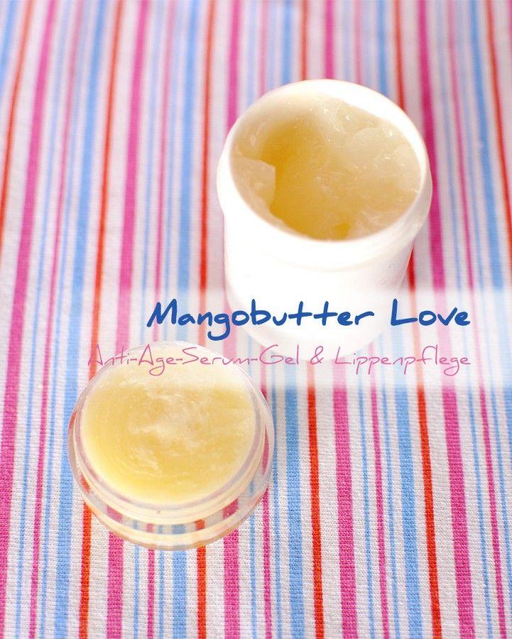anti age serum gel und lippenpflege mit mangobutter k rperbutter pinterest. Black Bedroom Furniture Sets. Home Design Ideas
