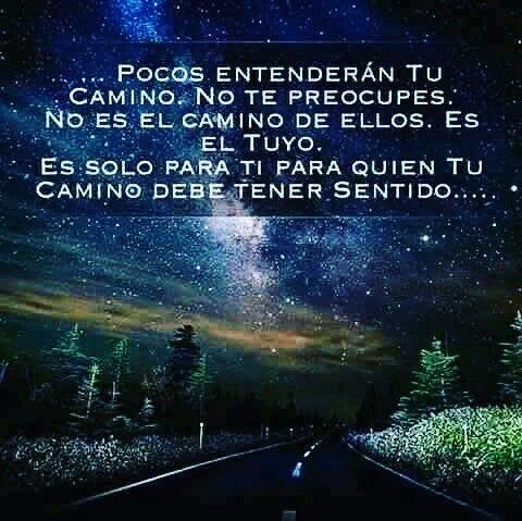 Sólo Sigue Tu Camino No Te Entiendo Pensamientos