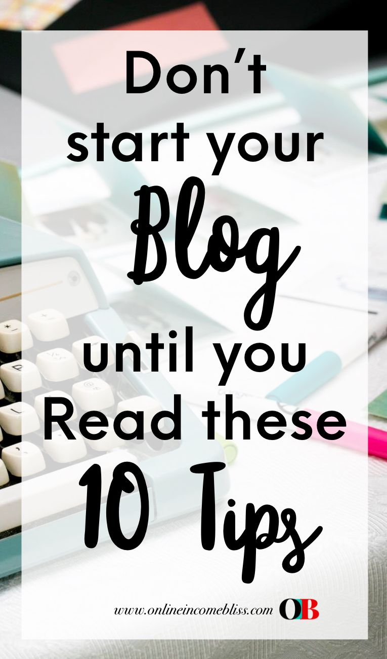 10 Things New Bloggers need to know before starting a Blog ...