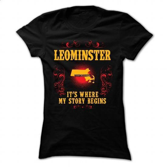 Leominster - Its where story begin - #mens sweatshirts #funny tees. I WANT THIS => https://www.sunfrog.com/Names/Leominster--Its-where-story-begin-Black-Ladies.html?id=60505