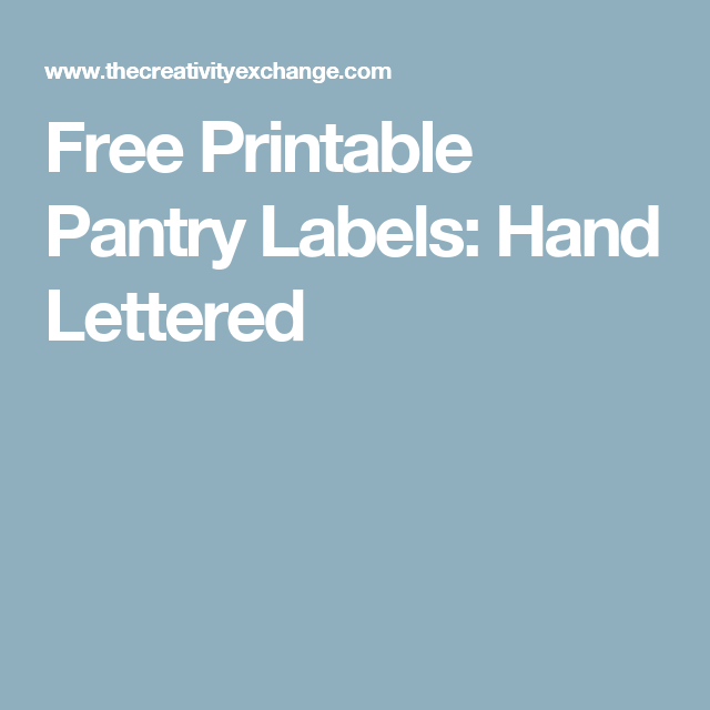Free Printable Pantry Labels: Hand Lettered