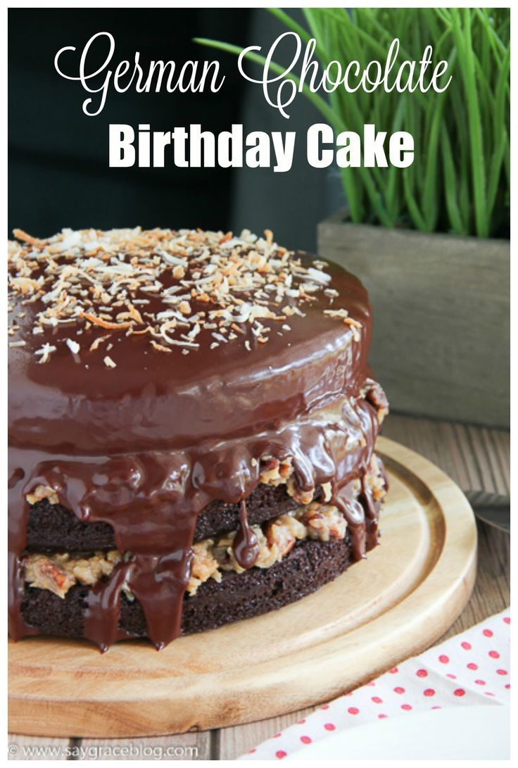 German Chocolate Birthday Cake Recipe Pinterest Coconut Pecan