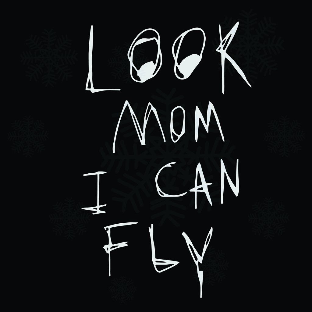 Look Mom I Can Fly Svg Files For Silhouette Files For Cricut Svg Dxf Eps Png Instant Downloa Travis Scott Travis Scott Wallpapers Travis Scott Iphone Wallpaper