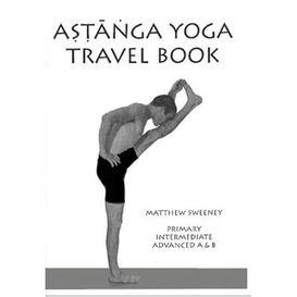 Astanga Yoga Travel Book  -  Matthew Sweeney