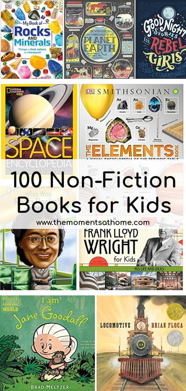 100 MUST READ NonFiction Books FOR KIDS is part of Nonfiction books for kids, Fiction books for kids, Elementary books, Preschool books, Nonfiction, Books - Must read nonfiction books for kids  100 nonfiction books for kids ages baby to teen  100 Things list of books for kids