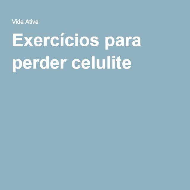 Exercícios para perder celulite
