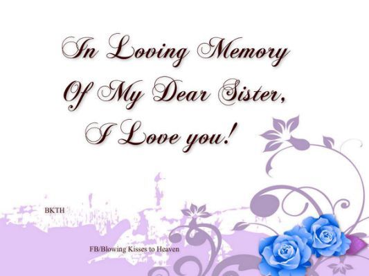 Missing My Sister In Heaven Quotes In Memory Of My Sister